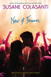 Now and Forever ebook by Susane Colasanti