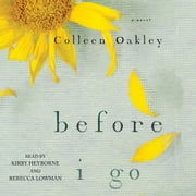 Before I Go audiobook by Colleen Oakley