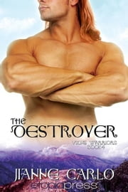 The Destroyer ebook by Jianne Carlo