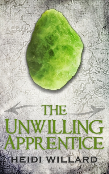 The Unwilling Apprentice (The Unwilling #2) ebook by Heidi Willard