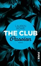 The Club – Passion - Roman eBook by Lauren Rowe, Christina Kagerer