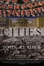 Cities ebook by John Reader