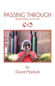 Passing Through - Book Number 4 ebook by David Marshall