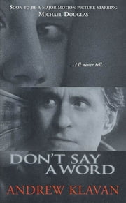 Don't Say a Word ebook by Andrew Klavan