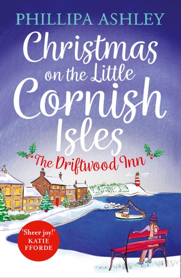 Christmas on the Little Cornish Isles: The Driftwood Inn ebook by Phillipa Ashley