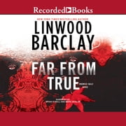 Far From True audiobook by Linwood Barclay