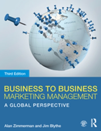 Business to business marketing management ebook by alan zimmerman business to business marketing management a global perspective ebook by alan zimmermanjim blythe fandeluxe Image collections