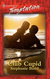 Club Cupid ebook by Stephanie Bond