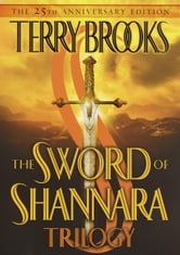 The Sword of Shannara Trilogy ebook by Terry Brooks