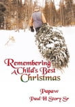 Remembering A Child's Best Christmas