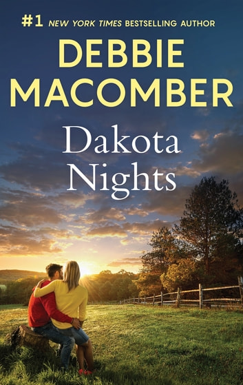Dakota Nights - A Bestselling Romance ebook by Debbie Macomber