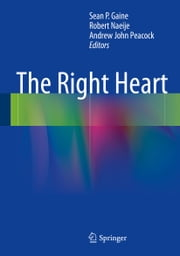 The Right Heart ebook by Sean P. Gaine,Robert Naeije,Andrew John Peacock