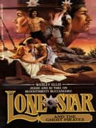 Lone Star 18 ebook by Wesley Ellis