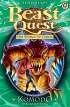 Beast Quest: 31: Komodo the Lizard King ebook by Adam Blade