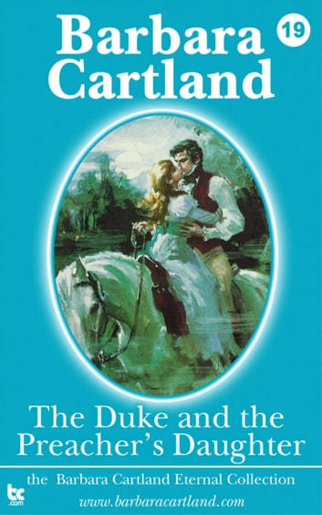 The Duke & The Preachers Daughter ebook by Barbara Cartland