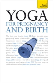 Yoga For Pregnancy And Birth: Teach Yourself ebook by Uma Dinsmore-Tulli