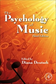 The Psychology of Music ebook by Diana Deutsch