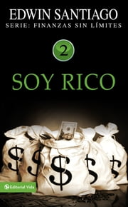 Soy rico ebook by Edwin Santiago