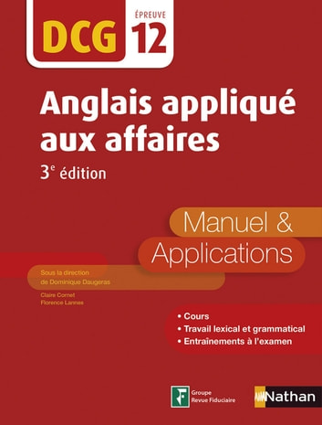 Anglais appliqué aux affaires - DCG 12 - Manuel et application - Format : ePub 2 eBook by Florence Lannes,Claire Cornet,Dominique Daugeras