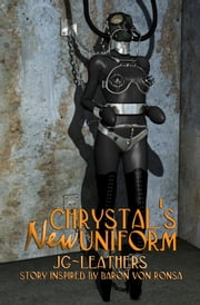 Chrystal's New Uniform ebook by JG Leathers