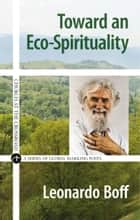 Toward an Eco-Spirituality eBook por Leonardo Boff
