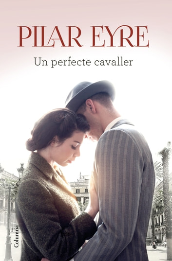 Un perfecte cavaller ebook by Pilar Eyre