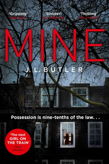 Mine: The hot new thriller of 2018 - sinister, gripping and dark with a breathtaking twist ebook by J.L. Butler