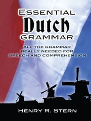 Essential Dutch Grammar ebook by Henry R. Stern