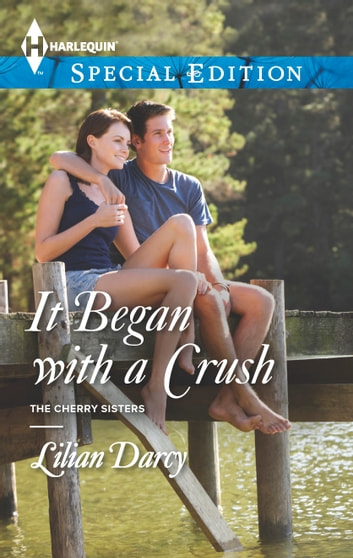 It Began with a Crush ebook by Lilian Darcy