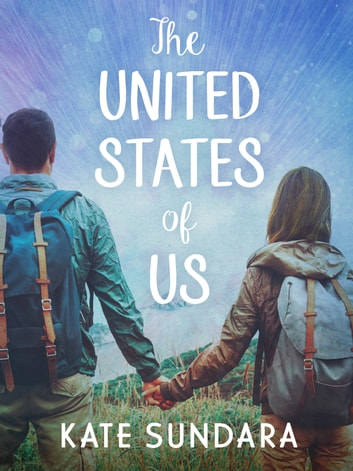 The United States of Us ebook by Kate Sundara