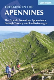 Trekking in the Apennines - The Grande Escursione Appenninica ebook by Gillian Price