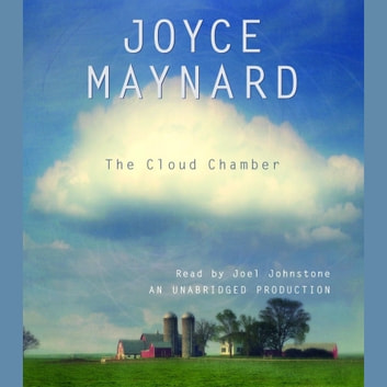 The Cloud Chamber audiobook by Joyce Maynard