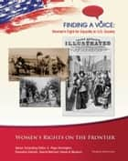 Women's Rights on the Frontier ebook by Therese DeAngelis