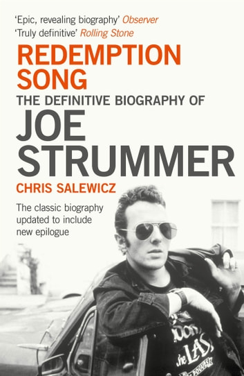 Redemption Song: The Definitive Biography of Joe Strummer ebook by Chris Salewicz