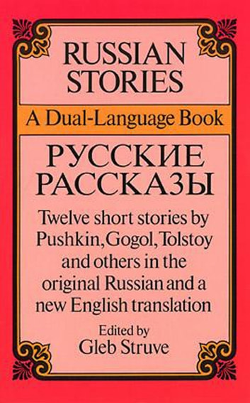 Russian Stories - A Dual-Language Book ebook by
