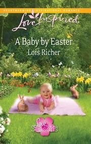 A Baby by Easter ebook by Lois Richer