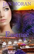 Essence ebook by Jan Moran