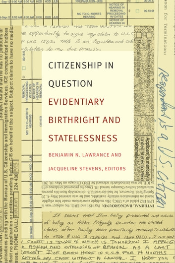 Citizenship in Question - Evidentiary Birthright and Statelessness ebook by