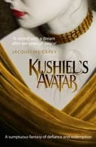 Kushiel's Avatar ebook by Jacqueline Carey