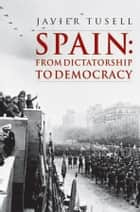 Spain ebook by Javier Tusell