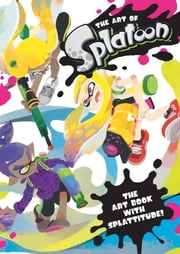 The Art of Splatoon 電子書 by Nintendo
