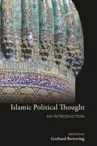 Islamic Political Thought - An Introduction ebook by Gerhard Bowering