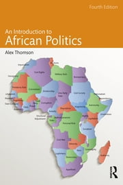 An Introduction to African Politics ebook by Alex Thomson