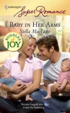 Baby in Her Arms ebook by Stella MacLean