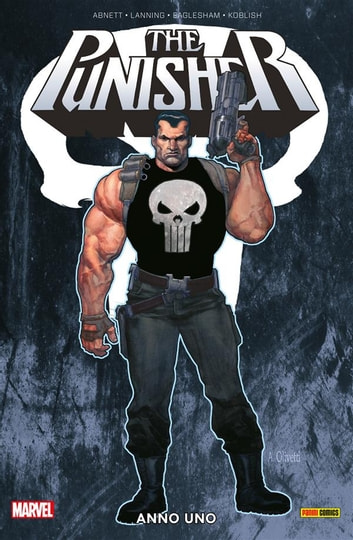 The Punisher. Anno Uno (Marvel Collection) ebook by Andy Lanning,Dale Eaglesham,Dan Abnett