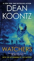 Watchers ebook by Dean Koontz