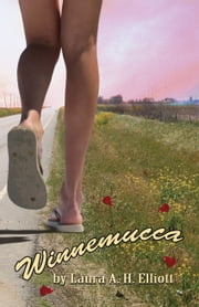 Winnemucca, a small-town fairy tale ebook by Laura A. H. Elliott