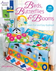 Birds, Butterflies, & Blooms ebook by Chris Malone