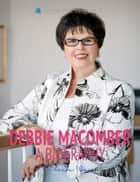Debbie Macomber: A Biography: The life and times of Debbie Macomber, in one convenient little book. ebook by Aileen Wen