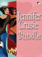 Jennifer Crusie Bundle - Getting Rid of Bradley\Strange Bedpersons\What The Lady Wants\Charlie All Night ebook by Jennifer Crusie